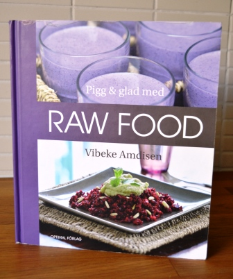 Pigg och glad med Raw food, Livsaptit